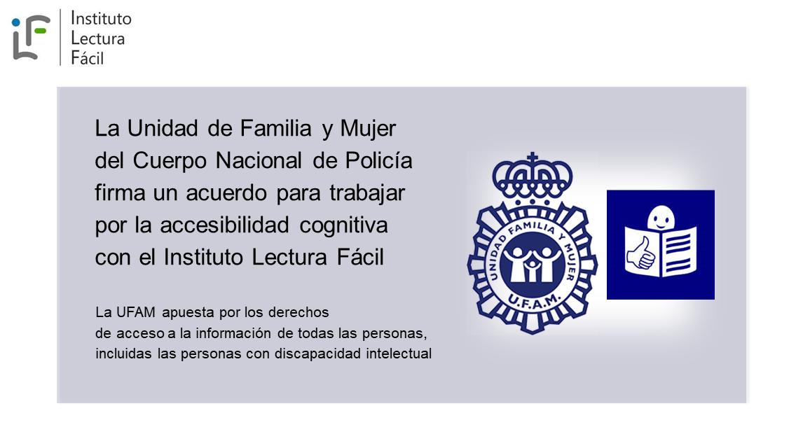 La UFAM de la Policía Nacional y el Instituto Lectura Fácil firman un acuerdo de colaboración.