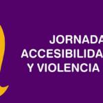 Vuelven las Jornadas sobre accesibilidad cognitiva y violencia de género.